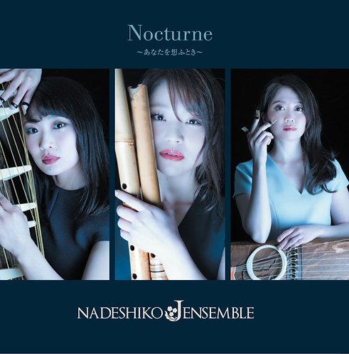 NADESHIKO ENSEMBLE「Nocturne」