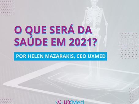 O que será da saúde em 2021?