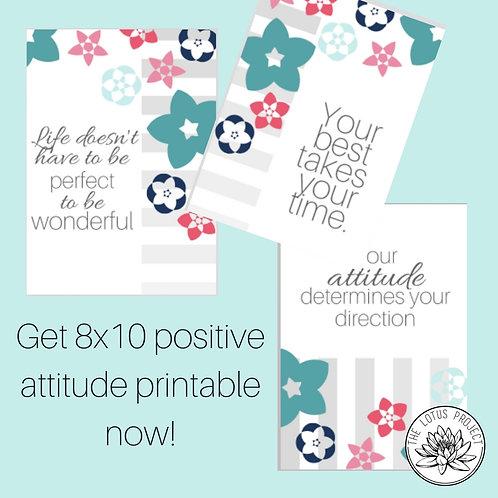 Positive Attitude 8x10 Printable