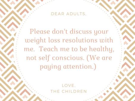 Dear Adults...