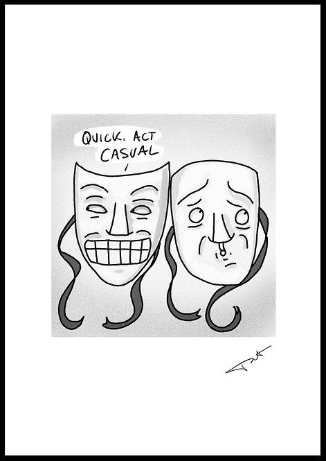 'Act Casual' Tat Print