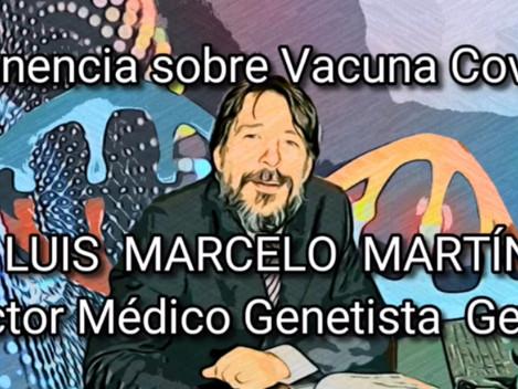 VACUNA COVID PONENCIA DEL DR. LUIS MARCELO MARTÍNEZ GENETISTA