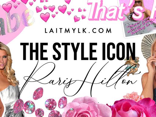 The Style Icon: Paris Hilton