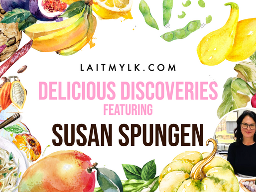 Delicious Discoveries... with Susan Spungen