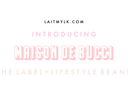 Introducing Maison de Bucci