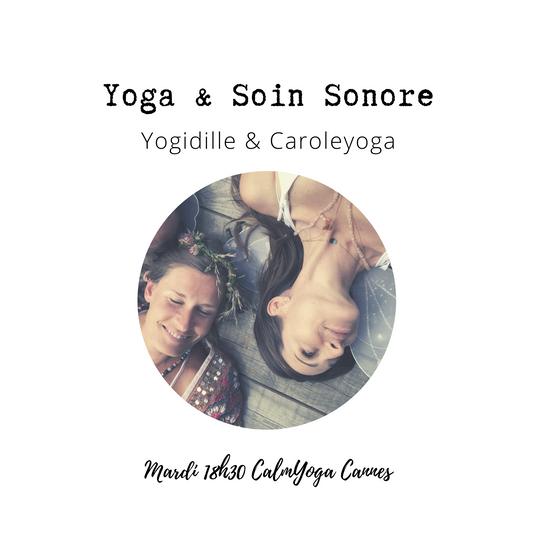 YOGA & SOIN SONORE avec  Yogidille et Caroleyoga