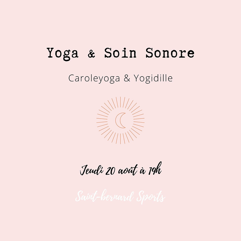 Yoga et Soin Sonore