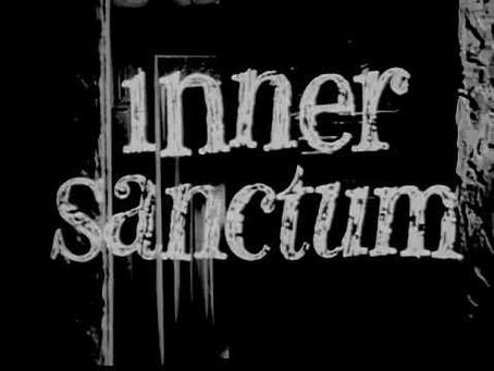 Behind the Creaking Door: The Story of INNER SANCTUM