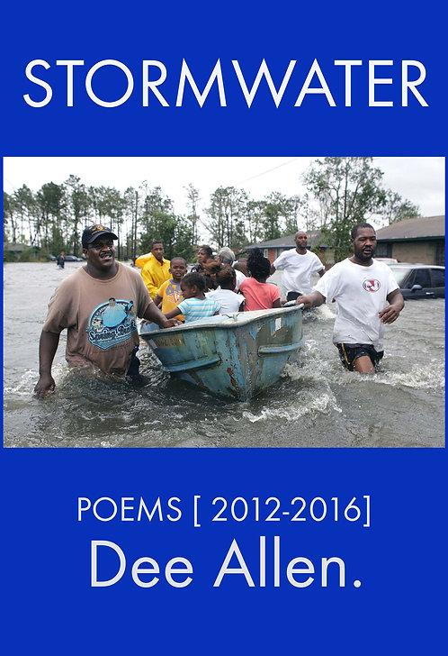 Stormwater - Poetry by Dee Allen