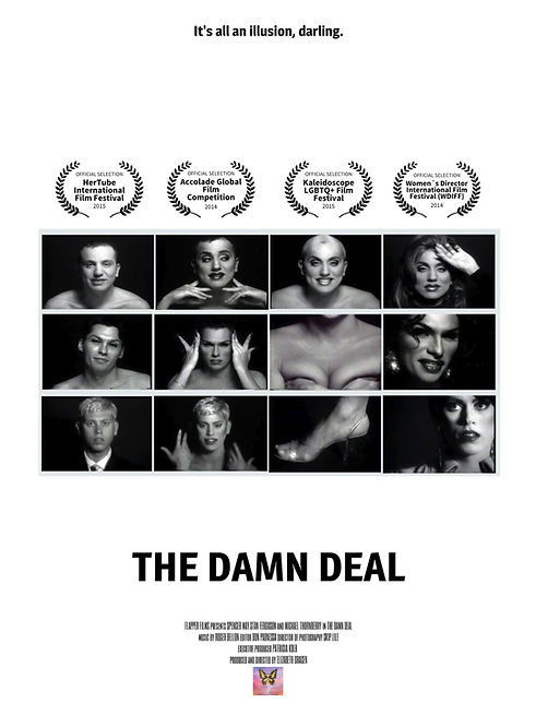 The Damn Deal by Elizabeth Gracen | Home Page  | Indie Films, Women In Films, Generation Z, Women Filmmakers, LBGTQ Films| Flapper Films creates and develops educational, informational and inspiring content for multi-generational men and women.