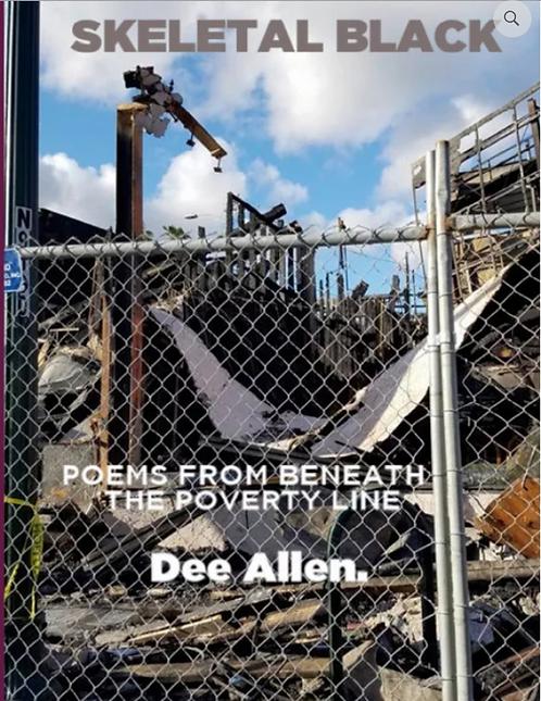 Skeletal Black - Poetry by Dee Allen