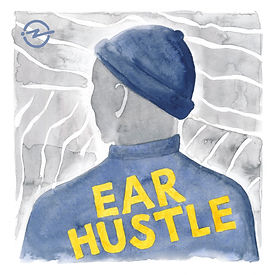 Ear Hustle Podcast