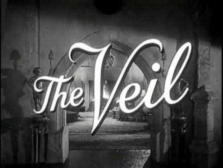 A Lost TV Curio: What Lies Behind . . . THE VEIL?
