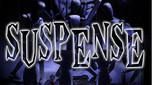 SUSPENSE—Episode 9: The Fire of Asshurbanipal