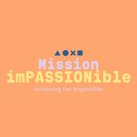 Mission Impassionable