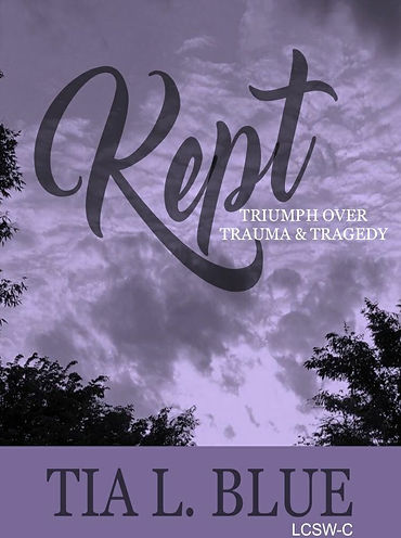 Kept: Triumph Over Trauma and Tragedy