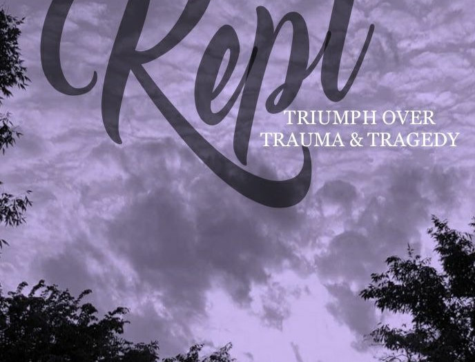 Kept: Triumph Over Trauma & Tragedy