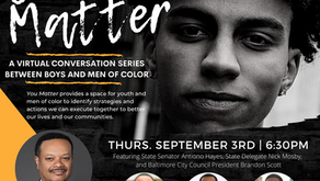 You Matter: A Conversation Series Between Boys and Men of Color - September 3, 2020