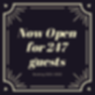 Now Open for 247 guests.PNG