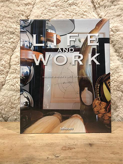 LIFE and WORK Malene Birger