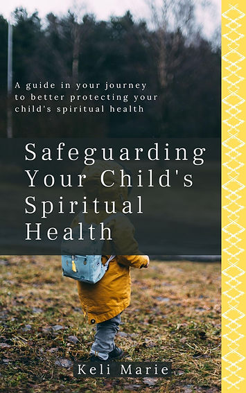 Safeguarding Your Child's Spiritual Heal