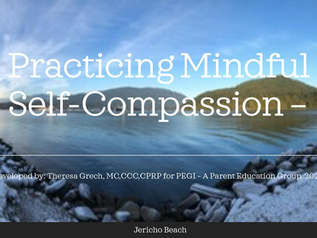 PRACTICING MINDFUL SELF-COMPASSION