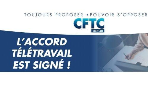 CFTC EMPLOI : L'accord de télétravail est signé !