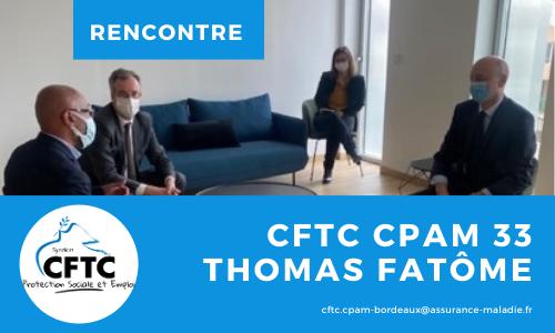 La CFTC à la rencontre du Directeur Général de la CNAM