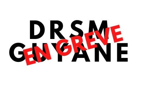Retour sur le mouvement de grève en DRSM GUYANE