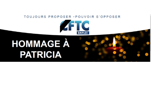 CFTC Emploi : hommage à Patricia