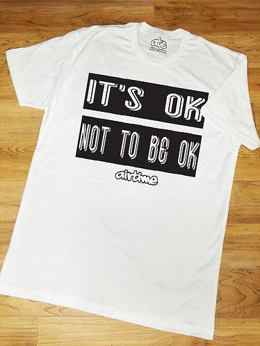 It's Ok T-shirt- White