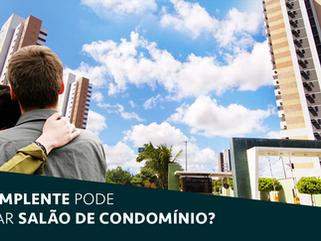 Inadimplente pode alugar salão de condomínio?