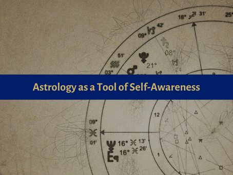 Astrology as a Tool of Self-Awareness - Part 1