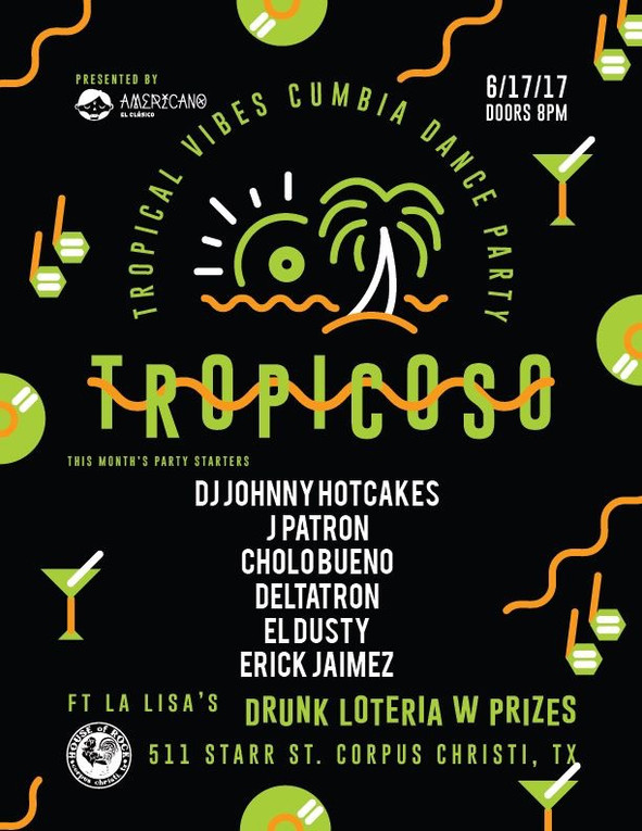 Tropicoso . Corpus Christi, TX . Saturday, June 17, 2017