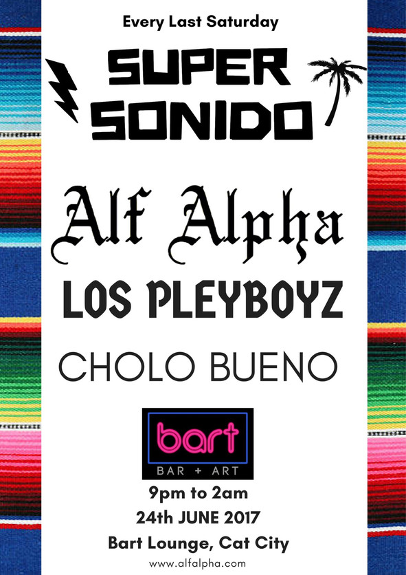 Super Sonido . Bart Lounge . Saturday June 24