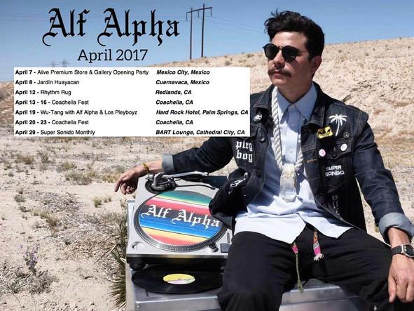 April is LIT! Alive Mexico City. Rhythm Rug Redlands. Coachella Fest. Wu-Tang w/Los Pleyboyz. Super