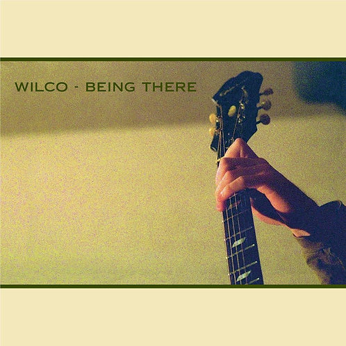Wilco - Being There -deluxe edition-