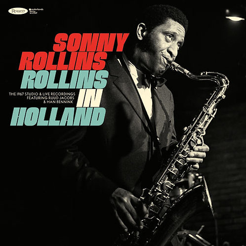 Sonny Rollins - Rollins In Holland: The 1967 Studio & Live Recordings