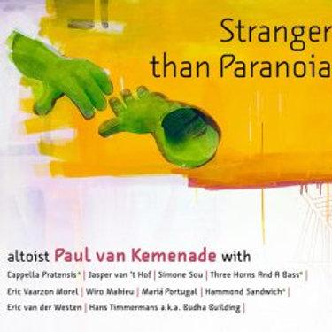Paul van Kemenade - Stranger Than Paranoia