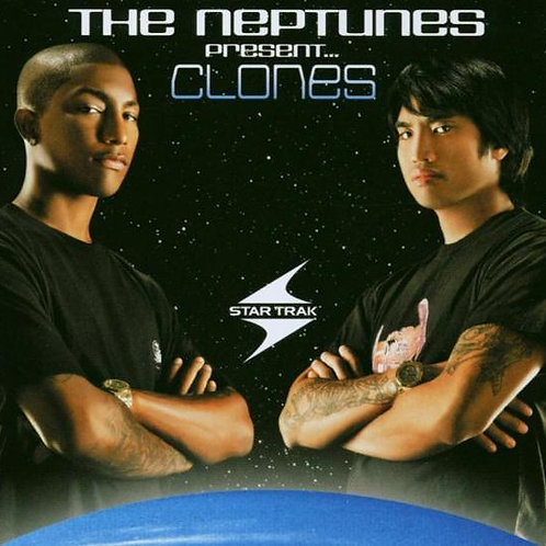 The Neptunes Presents Clones