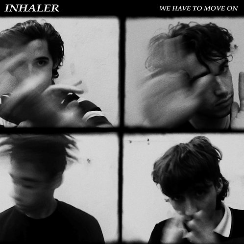 Inhaler  - We Have to Move On / Ice Cream Sundae