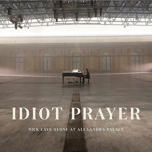 Nick Cave - Idiot Prayer, Alone At Alexandra Palace