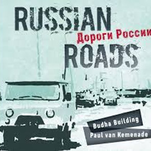 Paul van Kemenade en Budha Building - Russian Roads