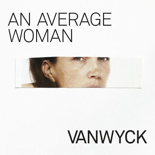 VanWyck - An Average Woman