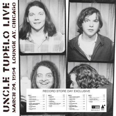 Uncle Tupelo - Live At Lounge Ax: March 24, 1994