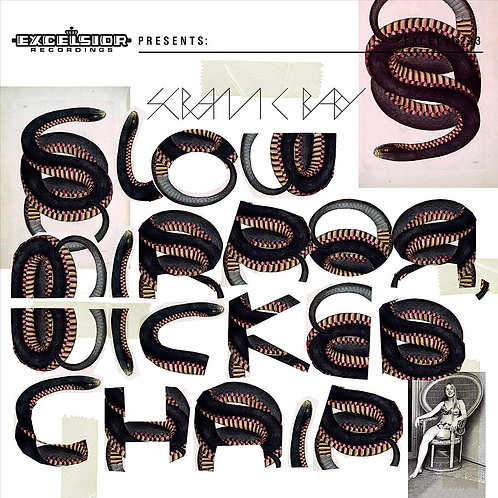 Scram C Baby - Slow Mirror, Wicked Chair