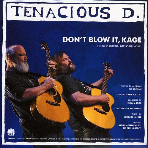 Tenacious D. - Don't Blow It, Kage
