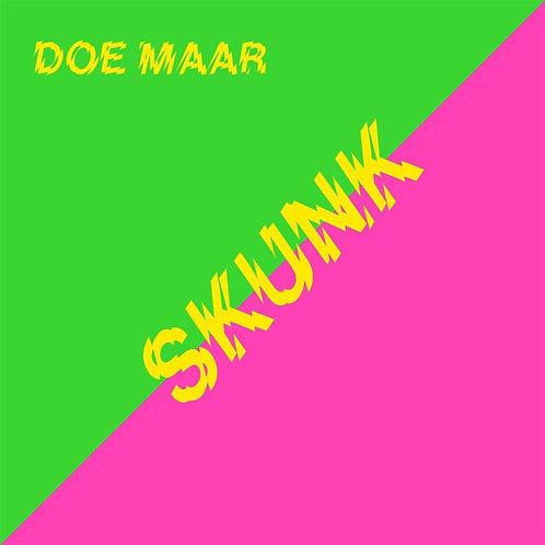 Doe Maar - Skunk