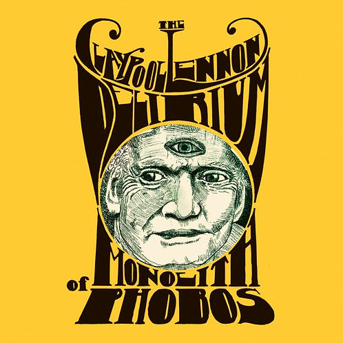 The Lennon Claypool Delirium - Monolith Of Phobos
