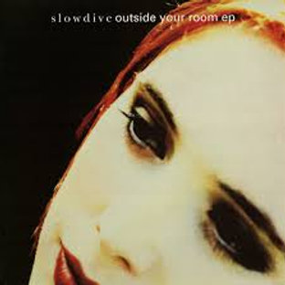 slowdive-outside your room ep